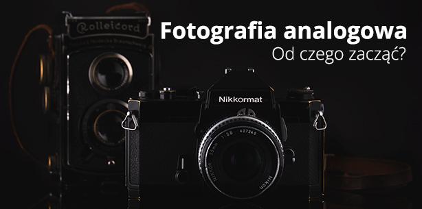 Fotografia analogowa - jaki aparat wybrać?