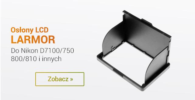 Osłony LCD Larmor - do Nikon D7100; D750; D800; D810 i innych / zobacz >
