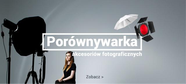Porównywarka akcesoriów fotograficznych / czytaj >