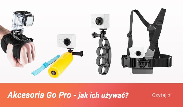 BLOG: Akcesoria GoPro - jak ich używać / Czytaj >