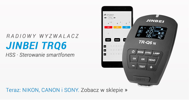 Radiowy wyzwalacz Jinbei TRQ6 teraz do Nikon, Canon i Sony/ Zobacz >