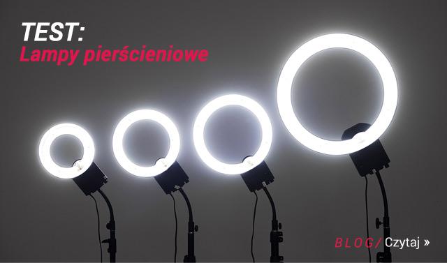 BLOG: Test lamp pierścieniowych/ Czytaj >