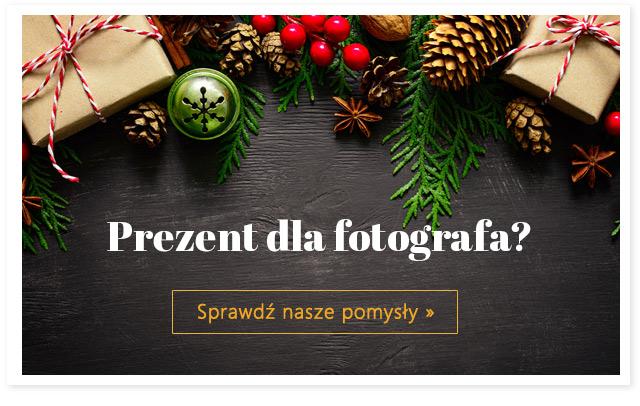 Prezent dla fotografa? Sprawdź nasze pomysły! >