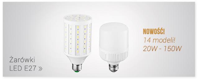 Nowość! Żarówki LED E27 / Zobacz >