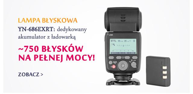 Lampa reporterska YN-686EXRT z dedykowanym akumulatorem / zobacz >