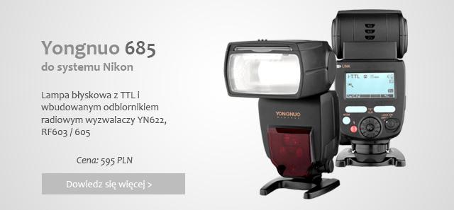 Yongnuo 685 do Nikon